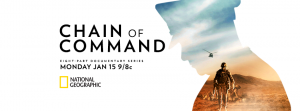 """National Geographic's 8-Part Series """"Chain of Command"""""""